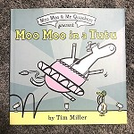79978 Moo Moo In A Tutu Hardcover Books (2pc.) $17.99 Cover Price