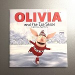 739781442420830 Olivia And The Ice Show Lift-The-Flap Story Books (2pc.) $6.99 Cover Price