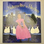 599780061175992 The Nutcracker In Harlem Hardcover Books (2pc.) $18.99 Cover Price