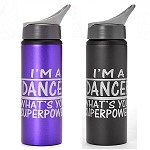 g381 Aluminum 24oz. Flip Top I'm A Dancer, What's Your Superpower? Print Bottle (ea.)