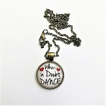 n29 When In Doubt Dance Necklace (ea.)