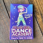 122978 Tilly's Time to Shine-World Elite Dance Academy Books (2pc.) $6.99 Cover Price