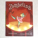 499781619636408 Zombelina Hardcover Books (2pc.) $16.99 Cover Price