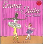 129780439894012 Emma and Julia Love Ballet Hardcover Books (2pc.) $17.99 Cover Price