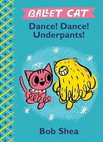 089781484713792 Ballet Cat: Dance! Dance! Underpants! Hardcover Books (2pc.) $9.99 Cover Price