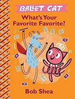 339781484778098 Ballet Cat: What's Your Favorite Favorite? Hardcover Books (2pc.) $9.99 Cover Price