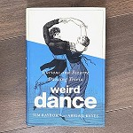 121978 Weird Dance: Curious and Bizarre Dancing Trivia Hardcover Books (2pc.) $21.99 Cover Price