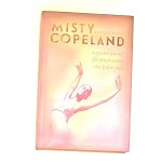 97978 Misty Copeland-Your Life In Motion. A Guided Journal Hardcover Books (2pc.) $15.99 Cover Price