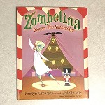 579780802728036 Zombelina Dances The Nutcracker Hardcover Books (2pc.) $16.99 Cover Price