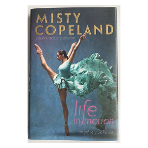 Determination meets dance in this middle grade adaptation of the New York Times bestselling memoir by the first African-American principal dancer in American Ballet Theatre history, Misty Copeland.  As the first African-American principal dancer at the American Ballet Theatre, Misty Copeland has been breaking down all kinds of barriers in the world of dance. But when she first started dancing - at the late age of thirteen - no one would have guessed the shy, underprivileged girl would one day make history in her field.  Her road to excellence was not easy - a chaotic home life, with several siblings and a single mother, was a stark contrast to the control and comfort she found on stage. And when her home life and incredible dance promise begin to clash, Misty had to learn to stand up for herself and navigate a complex relationship with her mother, while pursuing her ballet dreams.  Life in Motion is a story for all the kids who dare to be different, dream bigger, and want to break stereotypes in whatever they do.